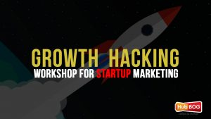 Growth Hacking Workshop for Startup Marketing
